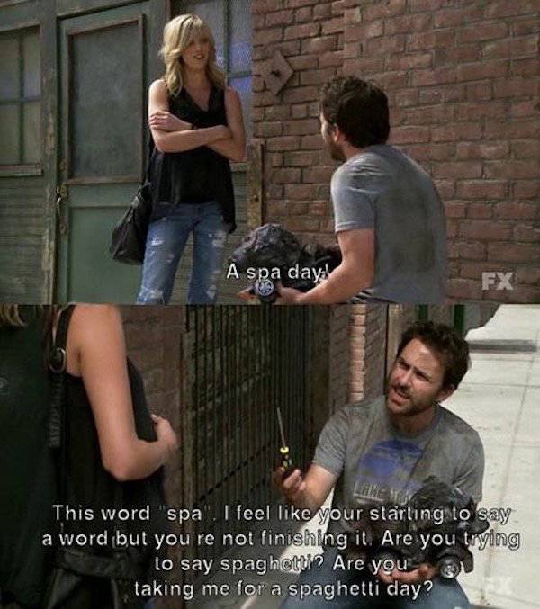 Lovely 28   29 Hilarious U201cItu0027s Always Sunny In Philadelphiau201d Quotes
