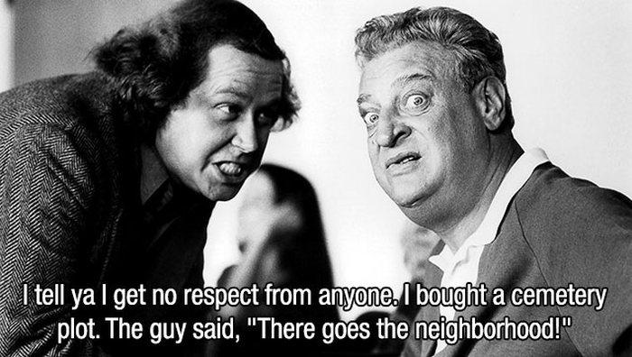84750108 13 of rodney dangerfield's best jokes funny gallery ebaum's world