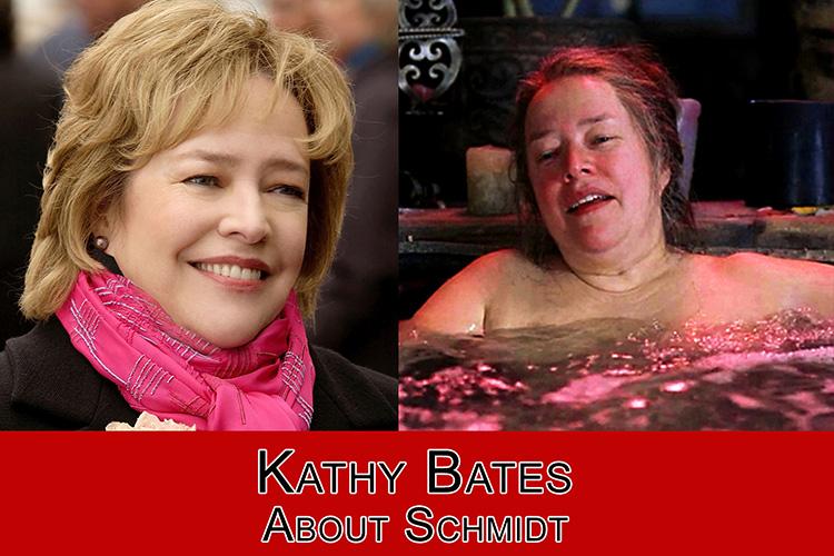 Remarkable, About schmidt kathy bates nude