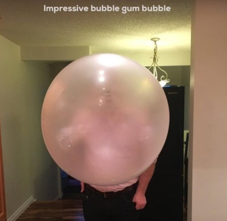 15 - Giant bubble gum bubble.