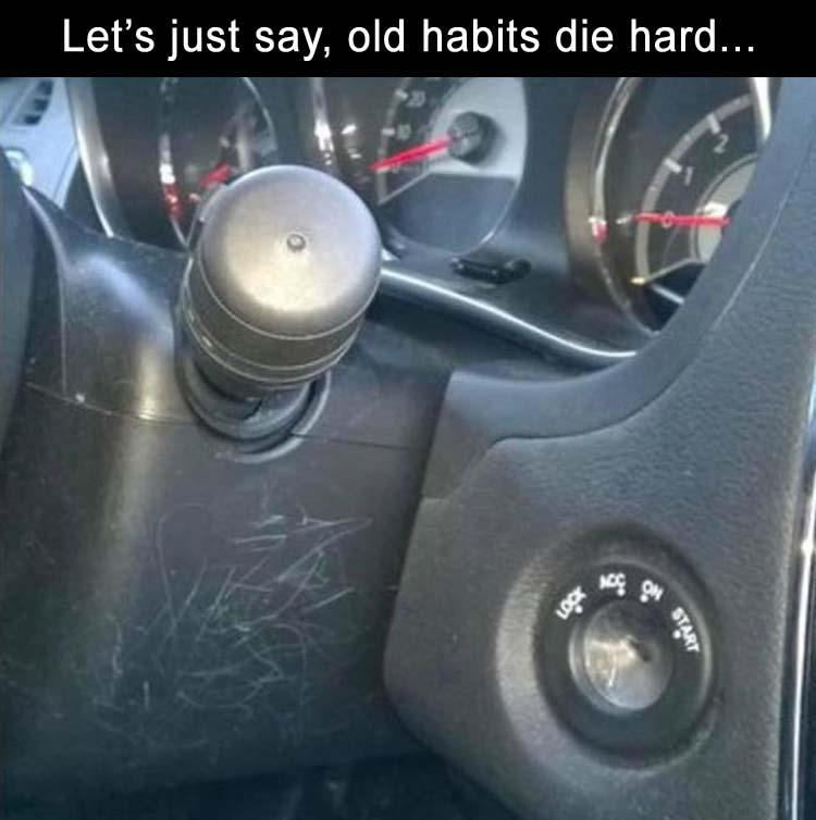21 - Meme about the difficult habit of a new car with key insert that is in a different location.