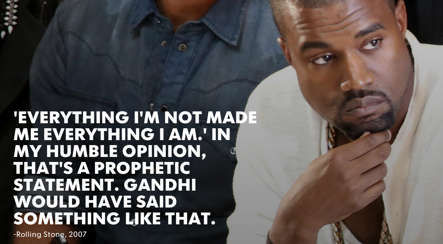 Kanye West Savage Quotes: 23 Quotes That Prove Kanye Has A God Complex