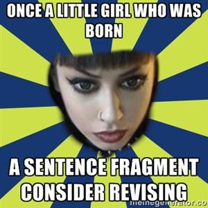 ? 25  Best Memes About Sentence Fragment   Sentence Fragment Memes