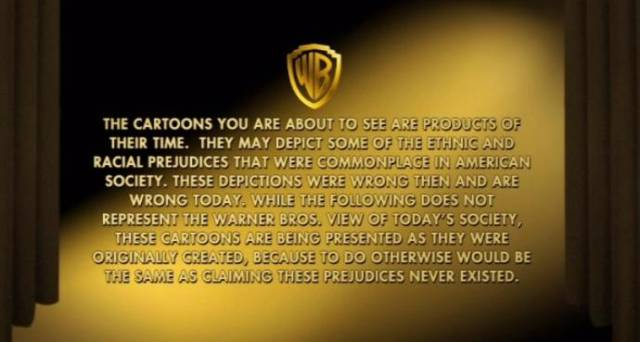 22 - Warner bros. message on prejudice being played before old Looney Tunes films