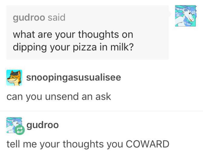 17 - Meme about dipping pizza into milk.
