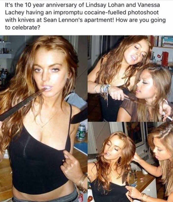 15 - 10 year anniversary of Lindsay Lohan and Vanessa Lachey went on a cocaine fueled knife photo shoot.