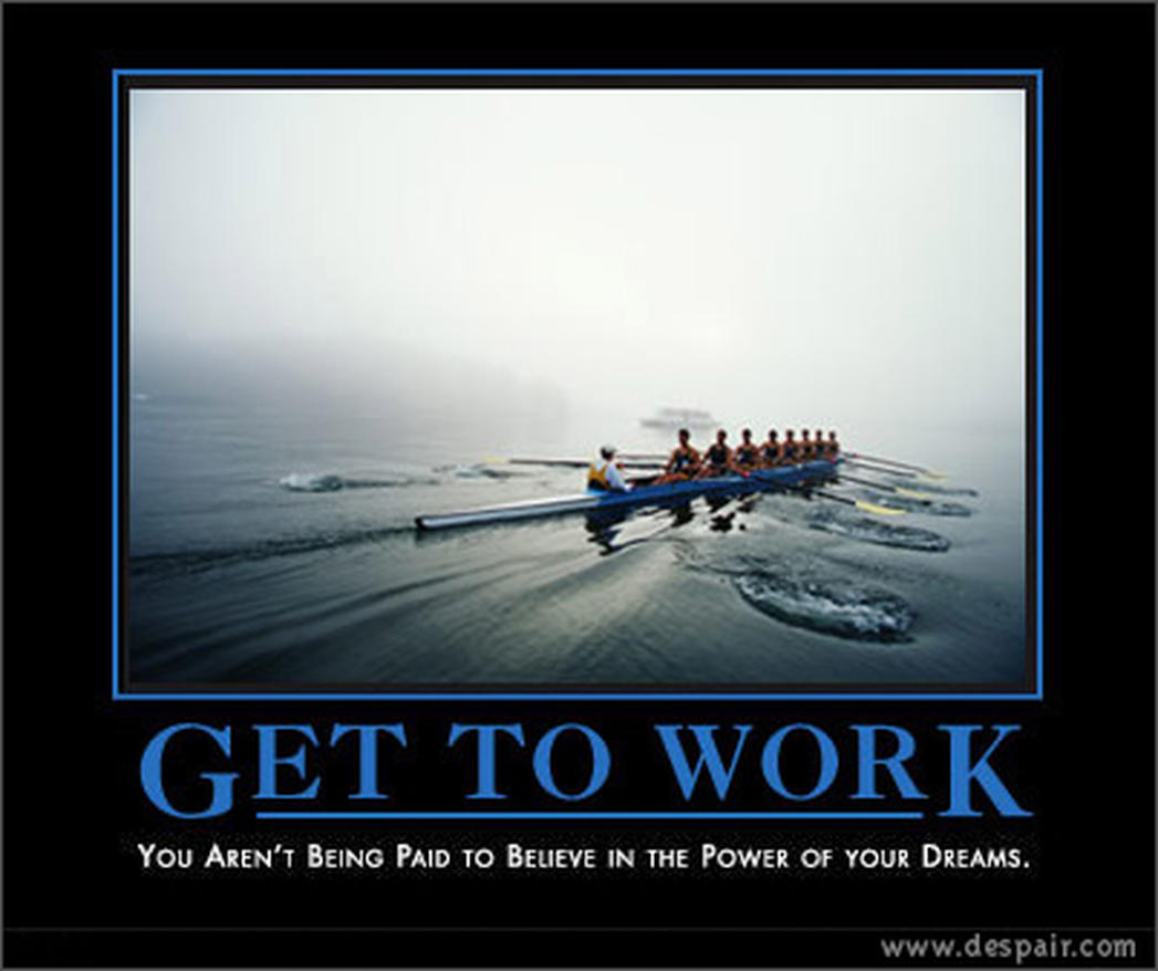 Demotivational Quotes For The Workplace Quotesgram: Demotivational Posters - Gallery