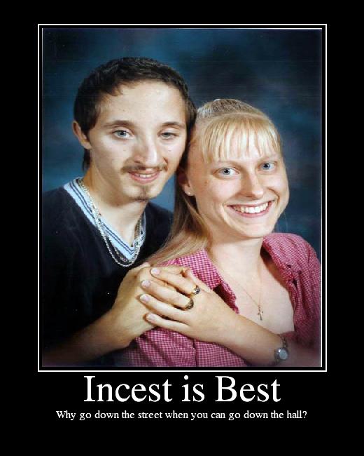 Incest is Best - Picture | eBaums World