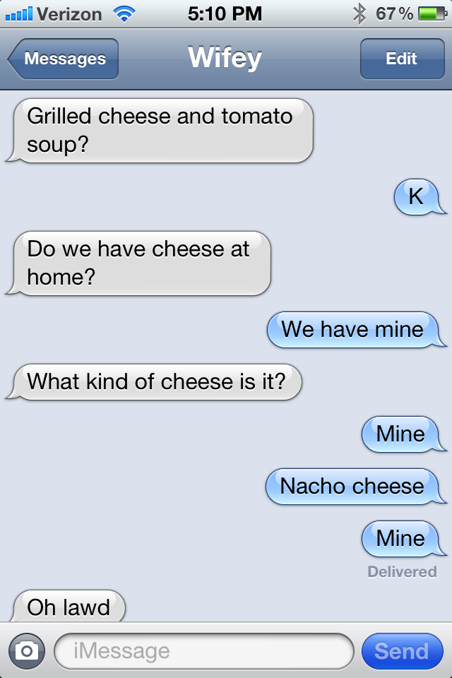 Description: Text convo between my wife and I.