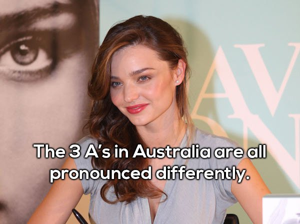 2 - Shower thought about how all 3 A's of Australia are pronounced differently.