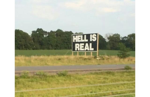14 - Sign saying Hell Is Real in Indiana Indiana