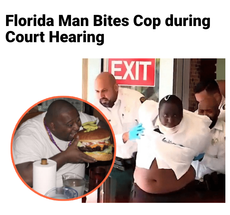 2 - Massive Tale Of The Fabled Florida Man's Exploits