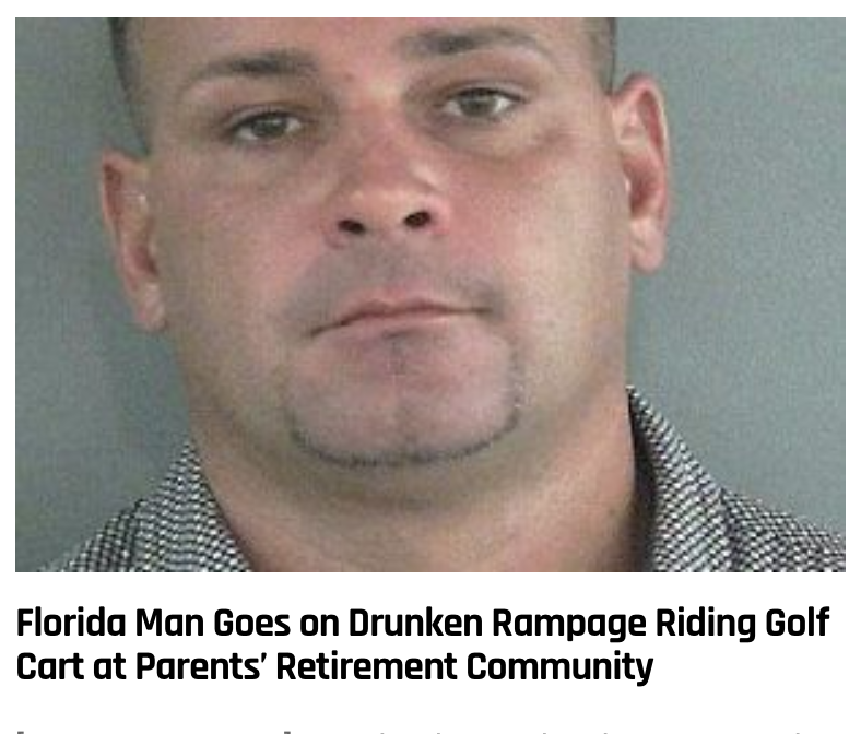 18 - Massive Tale Of The Fabled Florida Man's Exploits