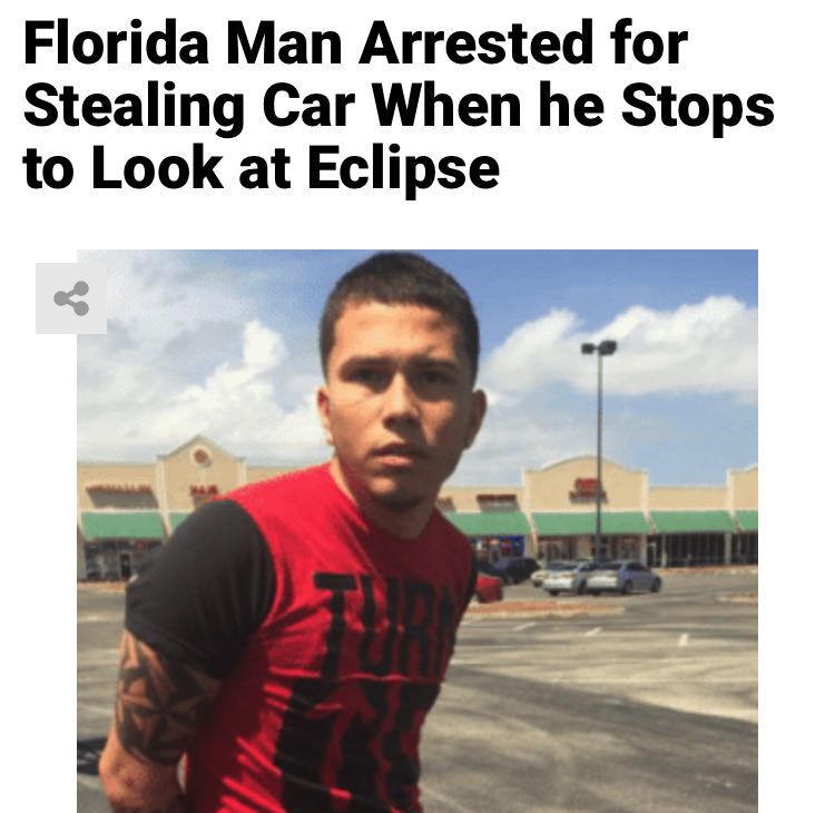 25 - Massive Tale Of The Fabled Florida Man's Exploits