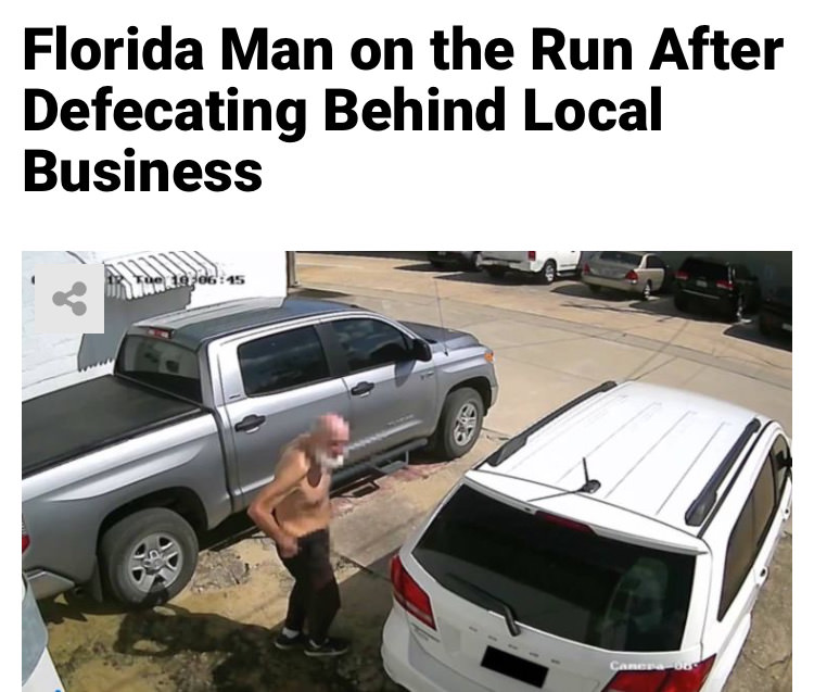 26 - Massive Tale Of The Fabled Florida Man's Exploits