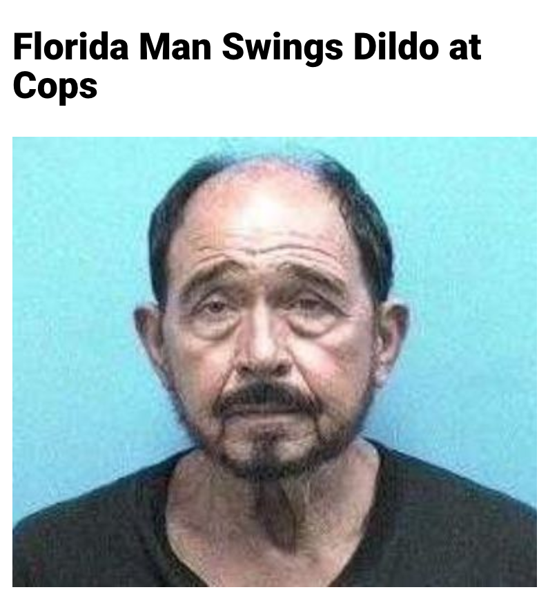 86 - Massive Tale Of The Fabled Florida Man's Exploits
