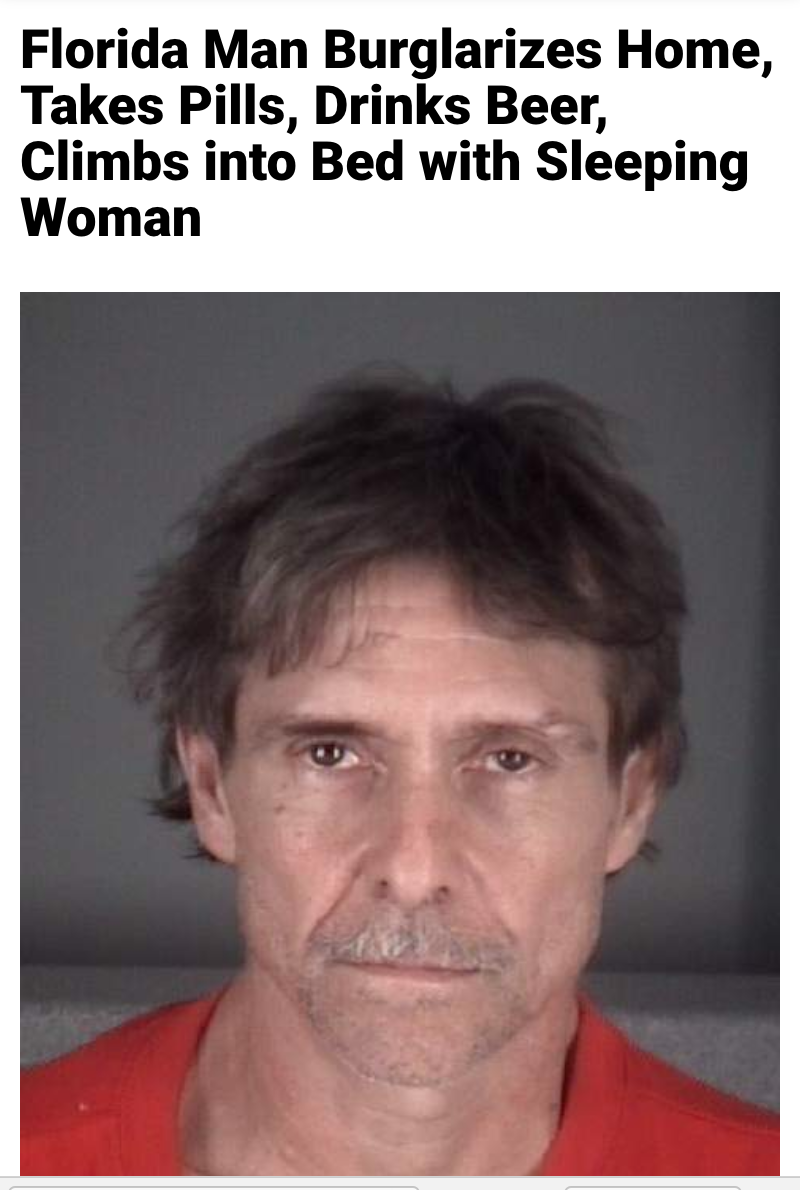90 - Massive Tale Of The Fabled Florida Man's Exploits