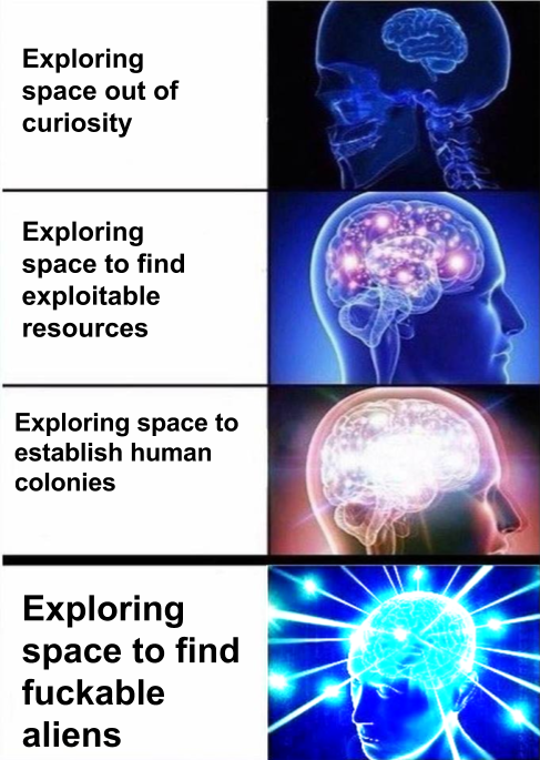 4 - Expanding brain meme of the various reasons to explore space.