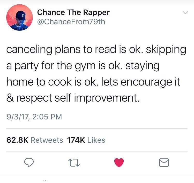 21 - Tweet by Chance The Rapper about self improvement.