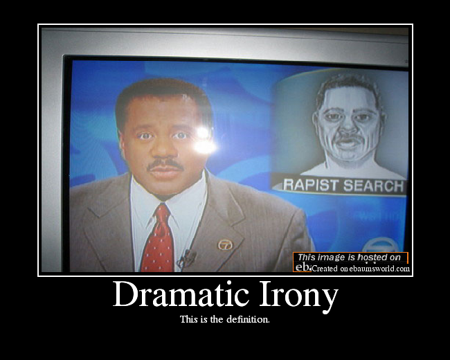 Dramatic Irony Picture Ebaums World