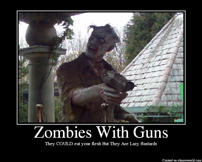 Zombies with guns