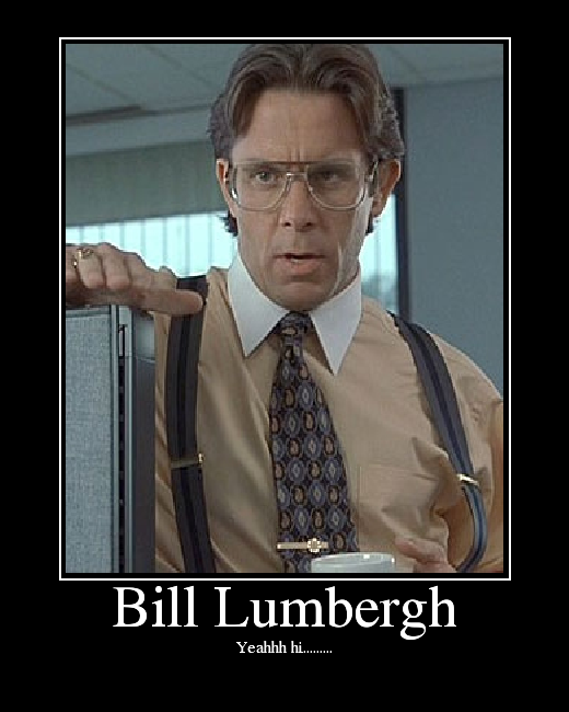 Office Space Lumbergh Quotes. QuotesGram
