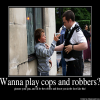 Wanna play cops and robbers?