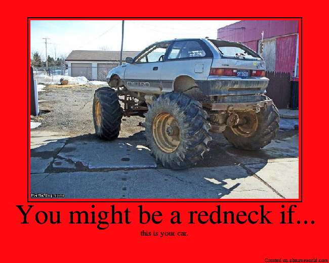 You might be a redneck if... - Picture | eBaum's World