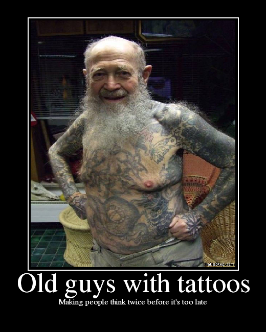 Tattoo Humor Quotes: Old Guys With Tattoos - Picture