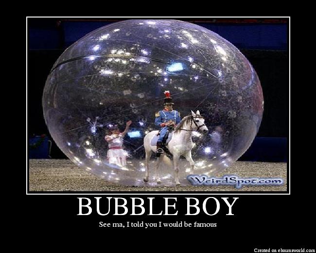 Pics Photos - Bubble Boy Picture