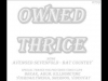 Owned Thrice view on ebaumsworld.com tube online.