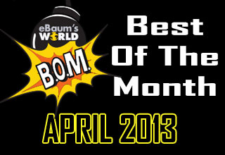 The Best Of The Month: April 2013