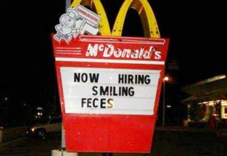 now hiring smiling feces mcdonald's sign