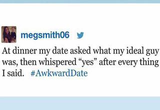 #awkwarddate tweet