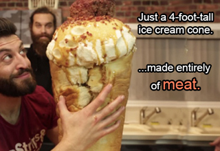 Just a 4-foot-tall ice cream cone... ...made entirely of meat.