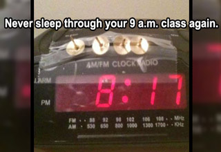 Pictured: thumb tacks on the snooze button of an alarm clock. Text: Never sleep through your 9 am class again.