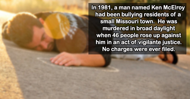 a small missouri town killed a bully and got away with it