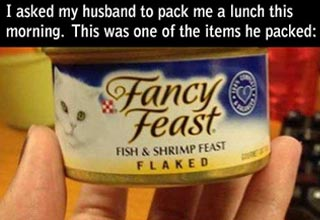 husband packed can of wet cat food for wife's lunch