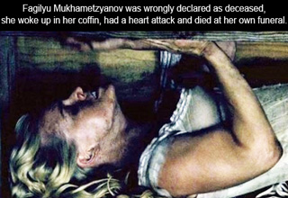 fagilyu mukhametzyanov was wrongfully declared as deceased, she woke up in her coffin, had a heart attack and died at her own funeral
