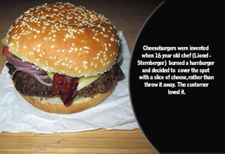 a hamburger was created by a chef on accident after burning the patty and covering it with cheese