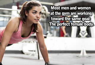 woman doing push ups at gmy text reads most men and women are working towards the  same goal, the perfect female body