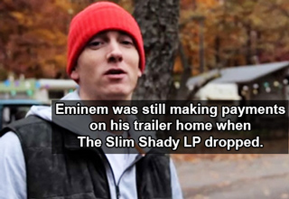 eminem was still making payments on his trailer home when the slim shady lp dropped