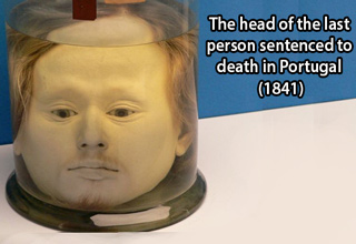 The head of the last person sentenced to death in Portugal in 1841