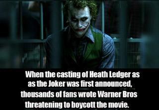 when the casting of heath ledger as the joker was first announcend thousands of fans wrote warner bros threatening to boycott
