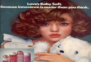 love's baby soft. because innocence is sexier than you think