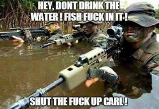 carl dont want you to drink the water because fish have sex in it 25 hilarious \