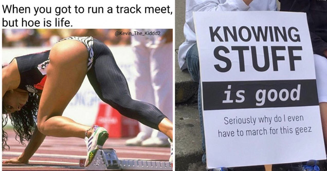 female runner with sexy running pants and sign that says knowing stuff is good