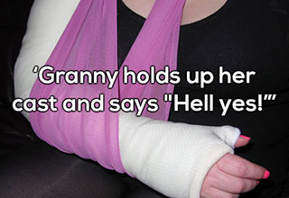 granny holds her cast up