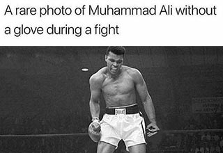 Muhummad Ali without his gloves on trick meme