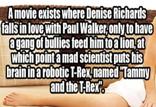 a photo of denise richards on a couch with text about her and Paul Walker in a movie about a robotic t-rex with a human brain